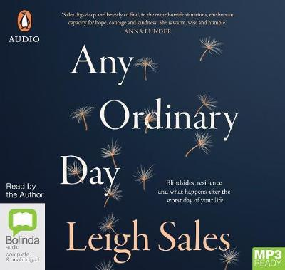 Any Ordinary Day: Blindsides, Resilience and What Happens After the Worst Day ofYourLife
