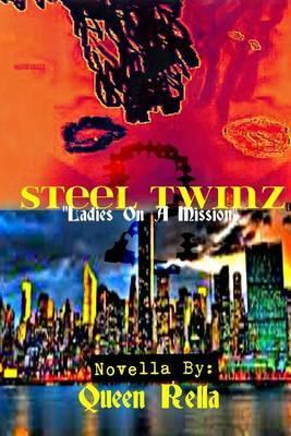 Steel Twinz 2: Ladies OnAMission