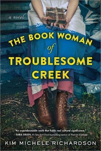 The Book Woman of Troublesome Creek:ANovel