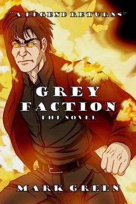 Grey Faction: A ModernFantasyAdventure