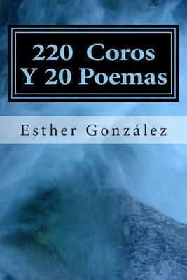 200 Coros Y 20 Poemas: Alabanza y AdoracionaDios
