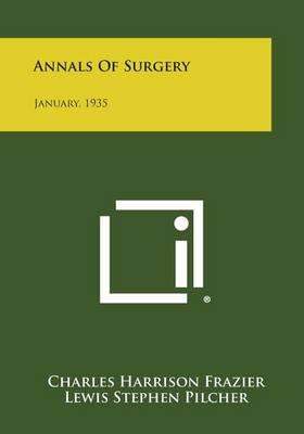 Annals of Surgery: January, 1935