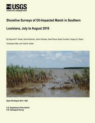 Shoreline Surveys of Oil-Impacted Marsh in Southern Louisiana, July toAugust2010