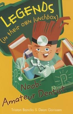 Noob: Amateur Dentist