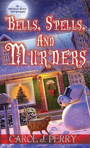 Bells, Spells, and Murders
