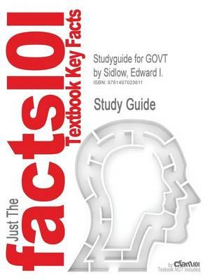 Studyguide for Govt by Sidlow, Edward I., ISBN 9781111833541