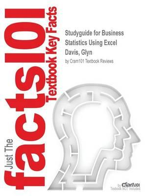 Studyguide for Business Statistics Using Excel by Davis, Glyn,ISBN9780199659517