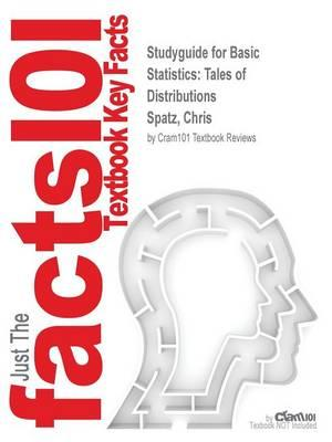 Studyguide for Basic Statistics: Tales of Distributions by Spatz, Chris, ISBN 9780495909682