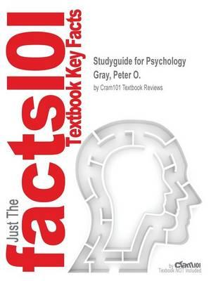 Studyguide for Psychology by Gray, Peter O.,ISBN9781464144349