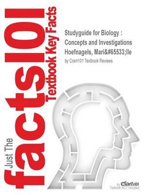 Studyguide for Biology: Concepts and Investigations by Hoefnagels, Marielle,ISBN9780073525549