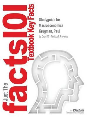 Studyguide for Macroeconomics by Krugman, Paul,ISBN9781464123955