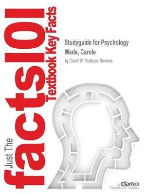 Studyguide for Psychology by Wade, Carole,ISBN9780205873425