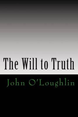 The Will to Truth