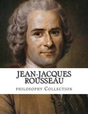 Jean-Jacques Rousseau, philosophy Collection