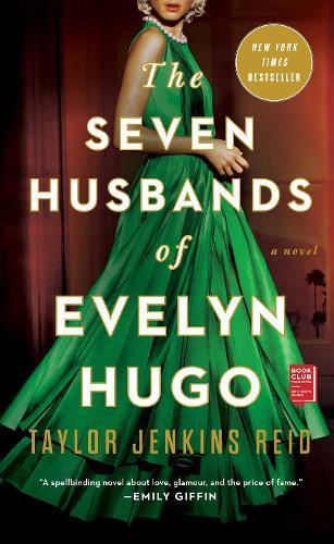 The Seven Husbands of Evelyn Hugo:ANovel