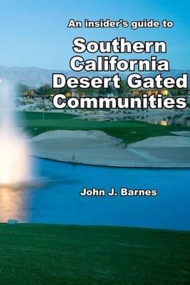 An insider's guide to Southern California DesertGatedCommunities