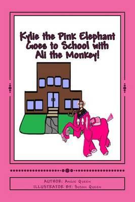 Kylie the Pink Elephant and Ali the Monkey GoestoSchool!