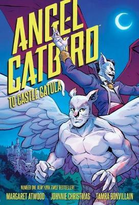 Angel Catbird: Volume 2 - To Castle Catula