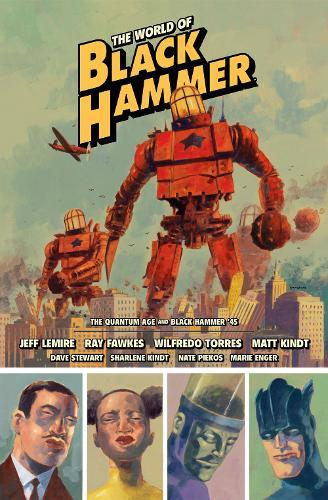The World Of Black Hammer Library Edition Volume 2
