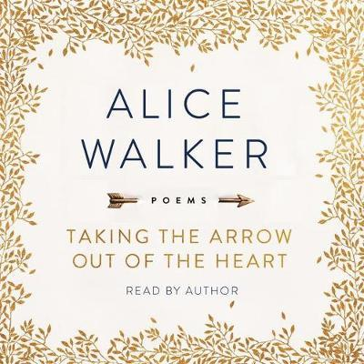 Taking the Arrow Out of the Heart: Poems