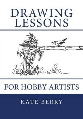 Drawing Lessons: ForHobbyArtists