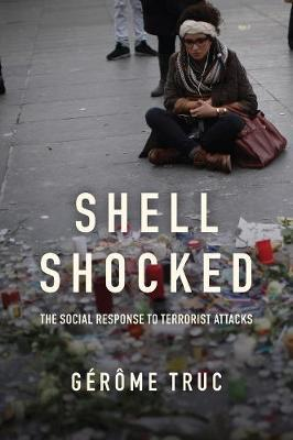 Shell Shocked: The Social Response to Terrorist Attacks