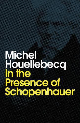 In the Presence of Schopenhauer