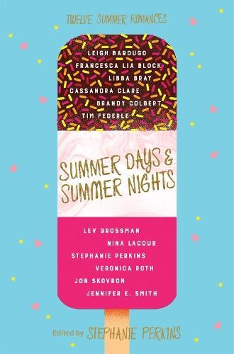 Summer Days and Summer Nights: TwelveSummerRomances