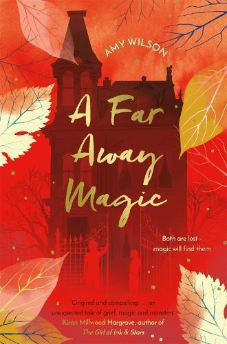 A Far Away Magic