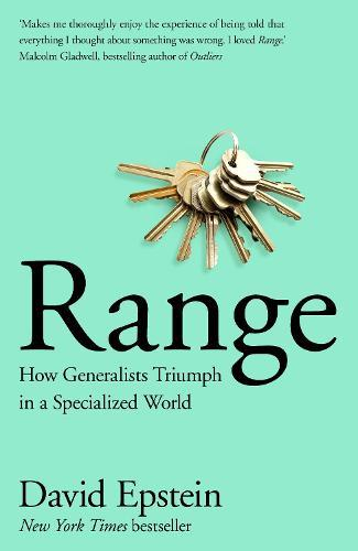 Range: How Generalists Triumph in a Specialized World