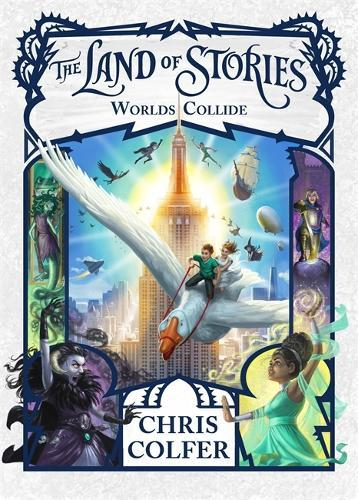 Worlds Collide: The Land of Stories -Book6