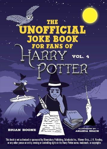 The Unofficial Harry Potter Joke Book: Raucous Jokes and Riddikulus RiddlesforRavenclaw