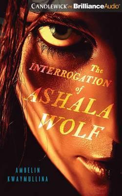 The Interrogation ofAshalaWolf