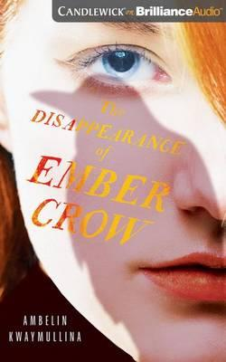 The Disappearance of Ember Crow: Library Edition