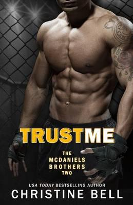 Trust Me 1-3, The Complete Collection: Matty and Kayla's Story