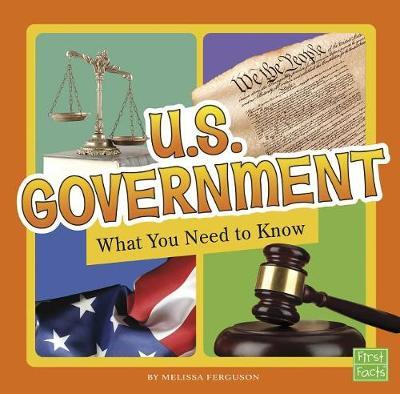U.S. Government: What You NeedtoKnow