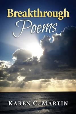 Breakthrough Poems: Incredible MomentsWithGod