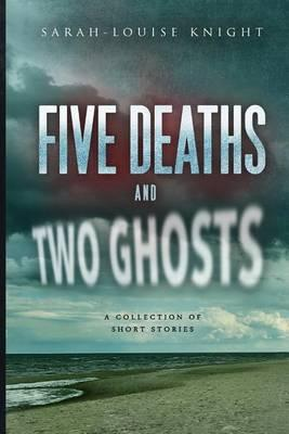 Five deaths and two ghosts