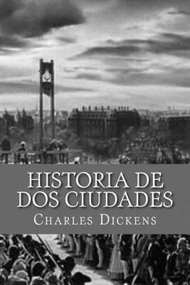 Historia De Dos Ciudades Spanish Edition By Dickens Yordi Abreu