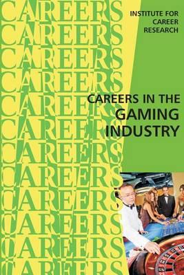 Careers in the Gaming Industry