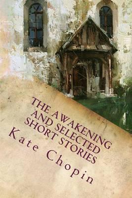 The Awakening and SelectedShortStories