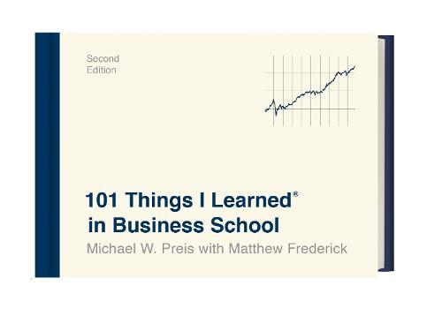 101 Things I Learned in Business School