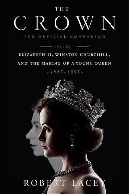 The Crown: The Official Companion,Volume1