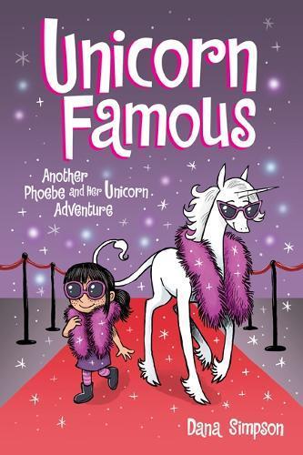 Unicorn Famous (Phoebe and Her Unicorn,Book13)
