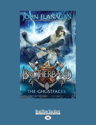 The Ghostfaces: Brotherband 6