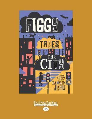 Figgy takestheCity