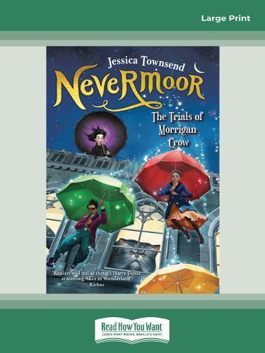 Nevermoor: The Trials ofMorriganCrow