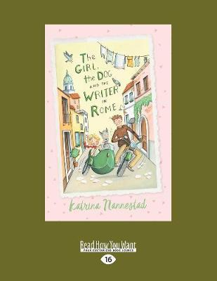 The Girl the Dog and the WriterinRome