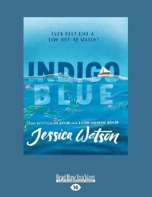Indigo Blue: Ever felt like a fish outofwater?