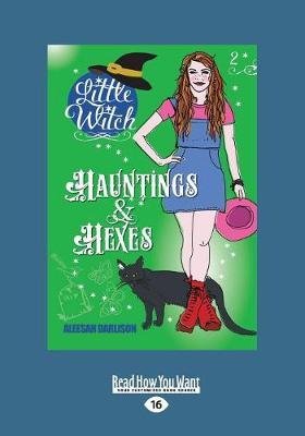 Little Witch: Hauntings & Hexes